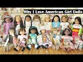 Why I Love American Girl Dolls