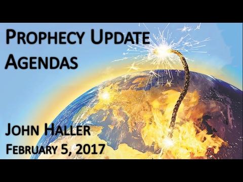 "2017 02 05 John Haller Prophecy Update - ""Agendas"""