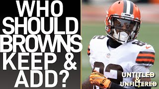 WHO SHOULD THE BROWNS KEEP AND LOOK TO ADD IN FREE AGENCY?