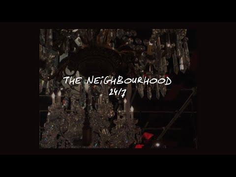 24/7 // THE NEIGHBOURHOOD (LYRICS)