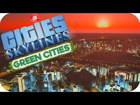 Cities: Skylines Green Cities ▶MEGALOPOLIS!!!◀ Cities Skylines Green City DLC Part 33