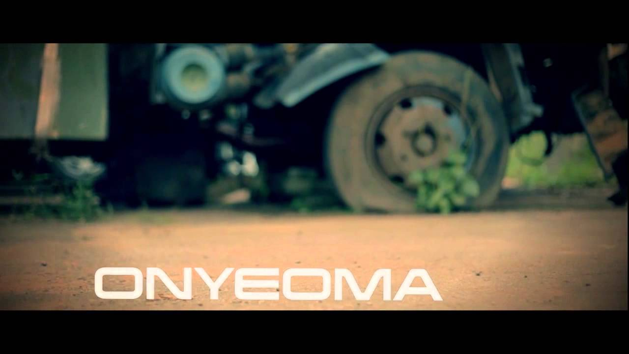 Onyeoma official video - Obioma