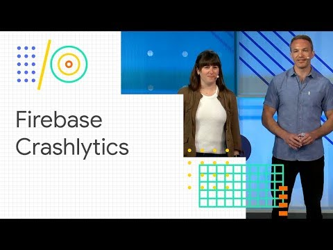 Improve app performance and stability with Firebase (Google I/O '18)