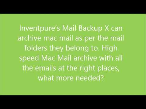 Mac Email Archive Tool | Mac Mail archive -Mail Backup X
