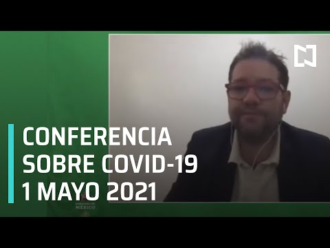 Informe Diario Covid-19 en México - 1 mayo 2021