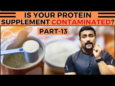 IS YOUR PROTEIN SUPPLEMENT CONTAMINATED?