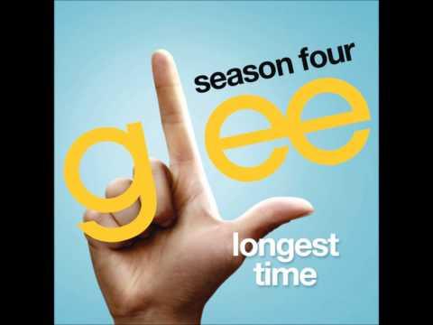 Glee - Longest Time (DOWNLOAD MP3+LYRICS)