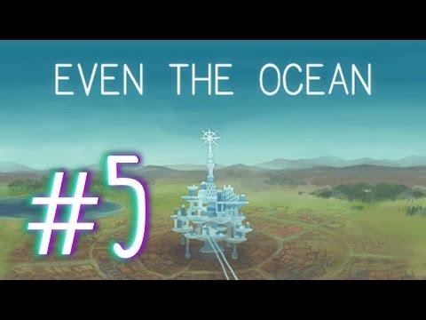 """Even The Ocean Part 5 - """"City Break"""""""