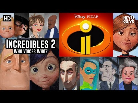 Who Voices Who in Disney Pixar's Incredibles 2? en streaming