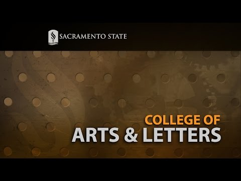 College of Arts & Letters: Made at Sac State - The Video Magazine
