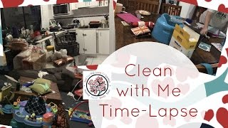 REAL LIFE | EXTREMELY MESSY HOUSE | Clean With Me - Time Lapse  Jan 2017