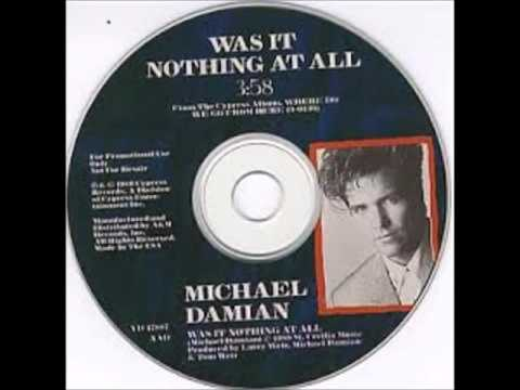 Michael Damian– Was It Nothing At All
