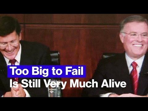 Too Big to Fail Is Still Very Much Alive. Here