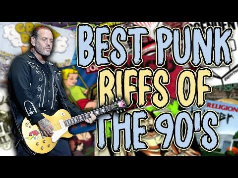 The Best Punk Riffs Of The 90's