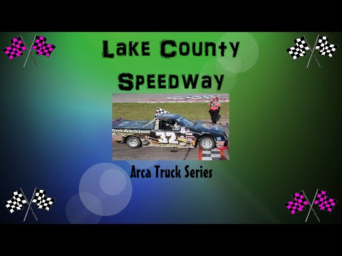 Lake County Speedway | ARCA Truck Series | Family Time