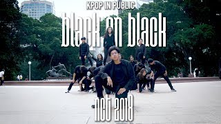 "[KPOP IN PUBLIC] NCT 2018 (엔시티 2018) - ""Black on Black"" Dance Cover by MONOCHROME x 9BIT x SELLOUTS"