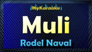 Muli - Karaoke version in the style of Rodel Naval