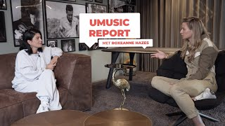Umusic Report - Roxeanne Hazes