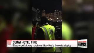 Fire engulfs luxury hotel in Dubai near New Year′s fireworks display