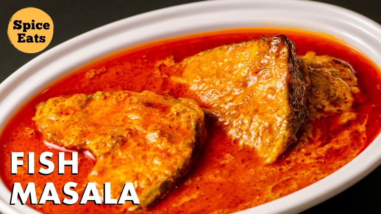Fish Masala Curry Fish Curry Recipe Masala Fish Recipe Rohu Fish Curry Youtube