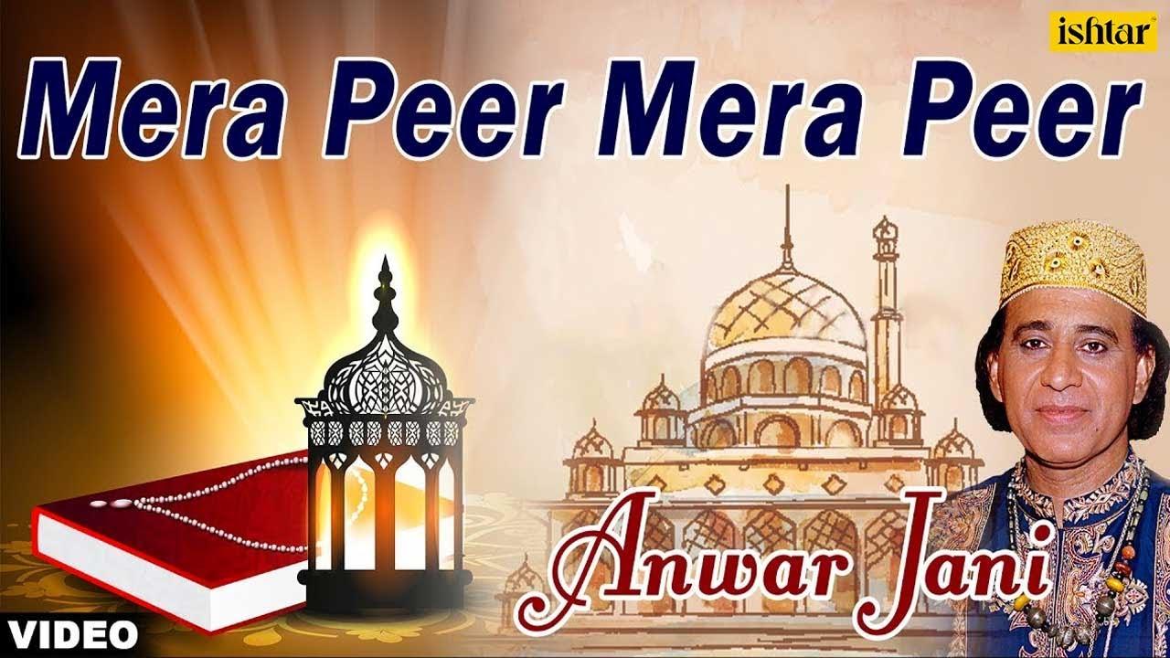 Mera Peer Mera Peer  hit qawali by anwar jani
