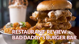 Restaurant Review - Bad Daddy's Burger Bar | Atlanta Eats