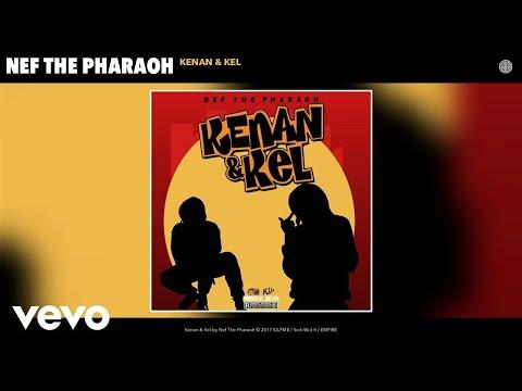 Nef The Pharaoh - Kenan & Kel (Audio)