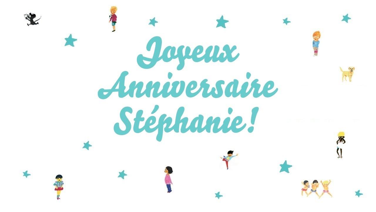 Joyeux Anniversaire Stéphanie