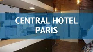CENTRAL HOTEL PARIS 2* Франция Париж обзор – отель ЦЕНТРАЛ ХОТЕЛ ПЭРИС 2* Париж видео обзор