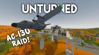 Unturned | AC-130 Raid! (Roleplay Survival)