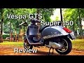Vespa GTS 150 - Review