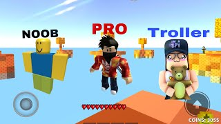 Noob vs pro vs troller in Roblox skyways!