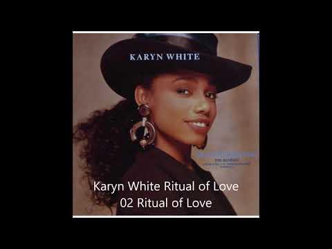 Karyn White Ritual of Love  02 Ritual of Love