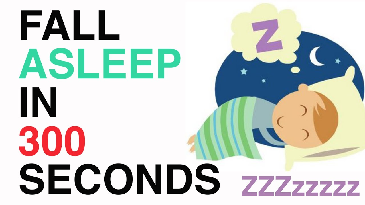 How To Fall Asleep In 300 Seconds