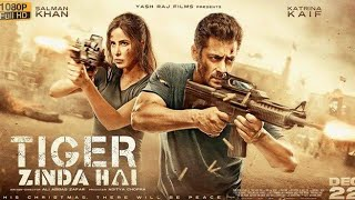 tiger zinda hai | full movie | hd 720p | Salman Khan,Katrina Kaif | #tiger_zinda_hai review and fact