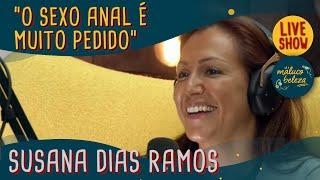 Susana Dias Ramos - Sexóloga - MALUCO BELEZA LIVESHOW