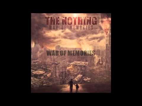 THE NOTHING-WAR OF MEMORIES