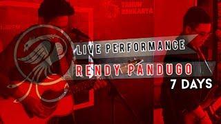Video RENDY PANDUGO - 7 DAYS  ( VERSI LIVE ON RADIO ) download MP3, 3GP, MP4, WEBM, AVI, FLV Maret 2018