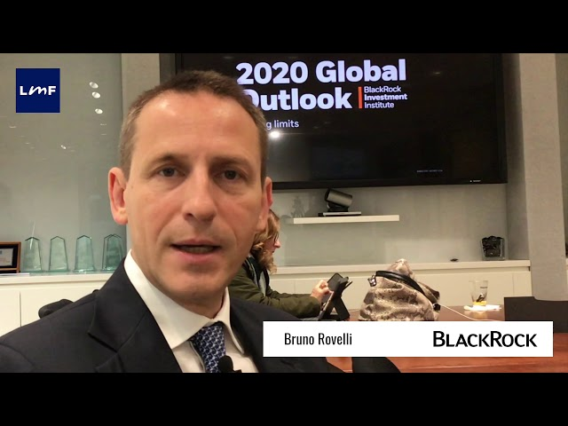 Global outlook 2020 - Bruno Rovelli (BlackRock)