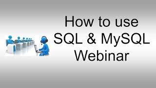 How to use SQL & MySQL Webinar Queries, Shared Recipes, Database etc