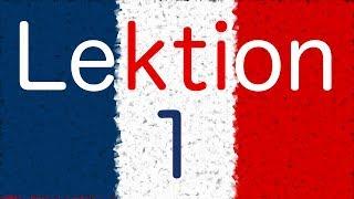 Französisch lernen - Begrüßung - Hallo und Tschüß - Lektion 1