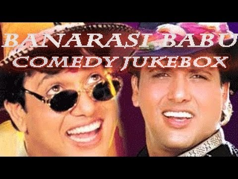 Best Bollywood Comedy Scenes | Govinda Comedy Scenes | Banarasi Babu Full Hindi Movie Jukebox