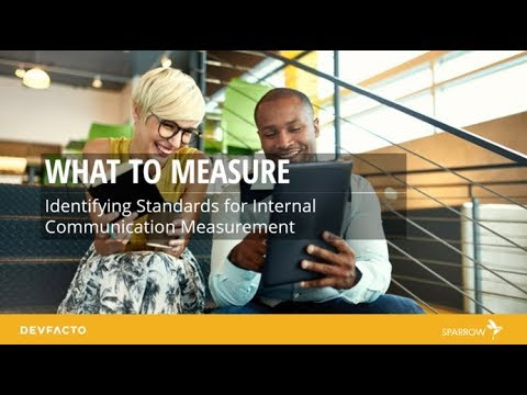 What To Measure:  Identifying Standards For Internal Communication Measurement