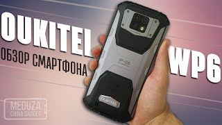 OUKITEL WP6 - REVIEW OF A PROTECTED SMARTPHONE - 10000 mAh BATTERY AND IP-68 PROTECTION