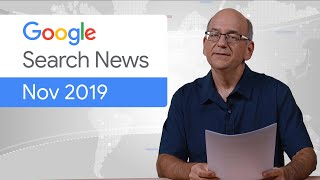Google Search News (Nov '19) - Site Kit, Updates In Search Console, And More