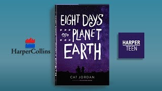 """Eight Days on Planet Earth"" by Cat Jordan (Book Excerpt by Miles Carr)"