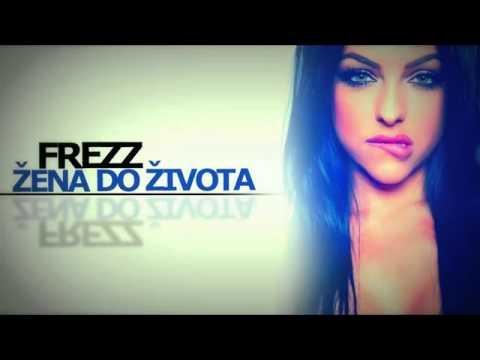 FREEZ - ŽENA DO ŽIVOTA  OFFICIAL MUSIC )