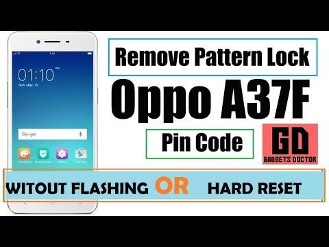 OPPO A37F / OPPO A37FW Remove Lock Screen