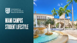 Miami Campus Student Lifestyle - University of St. Augustine for Health Sciences