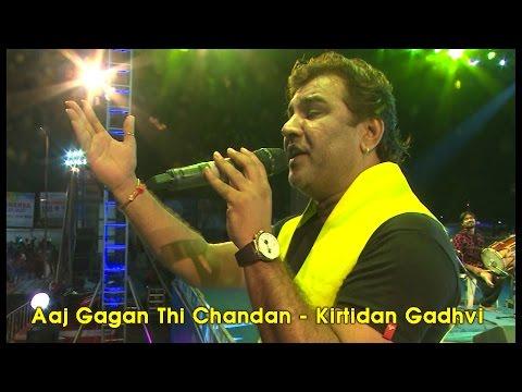Aaj Gagan Thi Chandan   Kirtidan Gadhavi   Single Live Dandiya